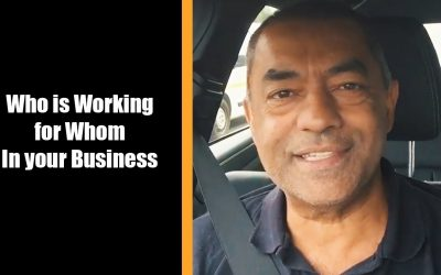 Who is working for Whom in Your Business